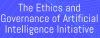 Ethics and Governance of Artificial Intelligence Initiative