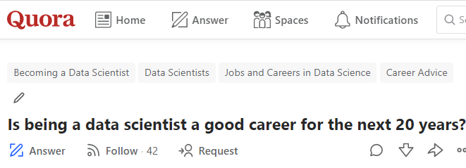 Crowdsourced by Quora: Is being a data scientist a good career for the next 20 years?