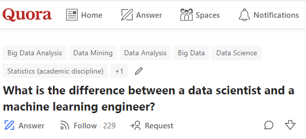 Crowdsourced by Quora: What is the difference between a data scientist and a machine learning engineer?